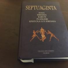 SEPTUAGINTA 6/I- CĂRȚILE PROFEȚILOR ISAIA, IEREMIA, BARUH, PLANGERI, EPISTOLA...