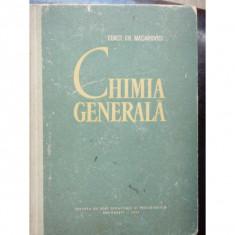 CHIMIA GENERALA - CONST.GH. MACAROVICI
