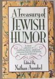 A treasury of jewish humor Nathan Ausubel Evrei Iudaism Carte Rara-Umor
