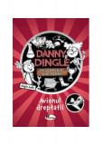 Danny Dingle. Avionul dreptății