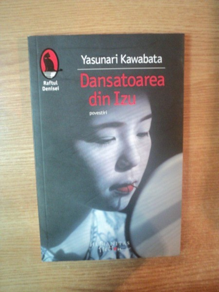 DANSATOAREA DIN IZU ( povestiri ) de YASUNARI KAWABATA
