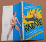 Karate sau cum sa te aperi cu succes daca esti atacat - Auguste Basile