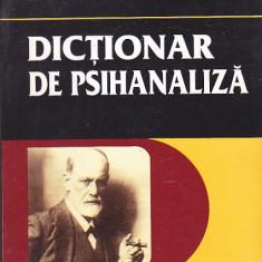 ROLAND CHEMAMA - DICTIONAR DE PSIHANALIZA ( LAROUSSE )