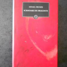 MIHAIL DRUMES - SCRISORI DE DRAGOSTE