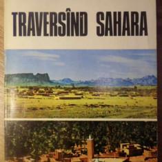 TRAVERSAND SAHARA - IOAN SERBANESCU