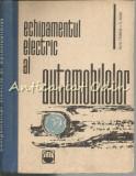 Echipamentul Electric Al Automobilelor - Alexandru Fransua, Virgil Raicu