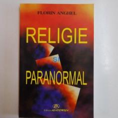 RELIGIE SI PARANORMAL de FLORIN ANGHEL 2006