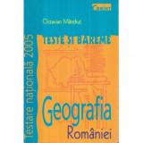 Geografia Romaniei - Teste si bareme - Testarea Nationala 2005, Octavian Mandrut