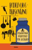 Cianura pentru un suras | Rodica Ojog-Brasoveanu