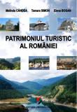 Cumpara ieftin Patrimoniul turistic al Romaniei