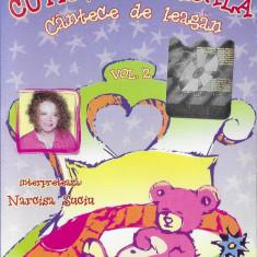 Caseta Narcisa Suciu – Cutiuța Muzicală - Căntece De Leagăn Vol. 2, originala