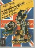 Essential English. Limba Engleza In Liste Si Tabele - Andrei Bantas