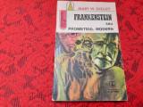 Mary W. Shelley - Frankenstein sau Prometeul modern (Fantastic club) RF1/3