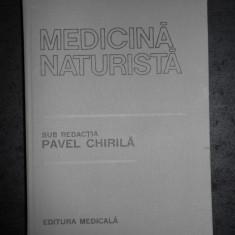 PAVEL CHIRILA - MEDICINA NATURISTA. FITOTERAPIE. ACUPUNCTURA. HOMEOPATIE