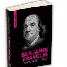Povestea vietii mele | Benjamin Franklin, herald