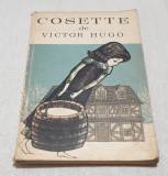 Anticariat Carte de povesti pt copii elevi scolari COSETTE de Victor Hugo