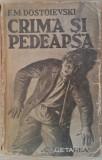 F. M. DOSTOIEVSKI - CRIMA SI PEDEAPSA {1939}