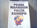 Hamilton Fish - PEARL HARBOR, YALTA, EUROPA { 1993 }