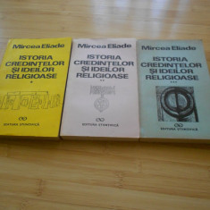 MIRCEA ELIADE--ISTORIA CREDINTELOR SI IDEILOR RELIGIOASE - 3 VOL.