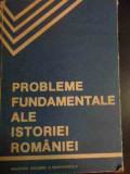 Probleme Fundamentale Ale Istoriei Romaniei - Stefan Pascu, Stefan Stefanescu, Dumitru Berciu, V,545554