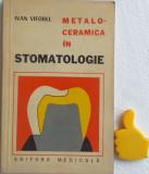 Metaloceramica in stomatologie Ivan Viforel
