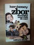 ZBOR DEASUPRA UNUI CUIB DE CUCI de KEN KESEY , 1992