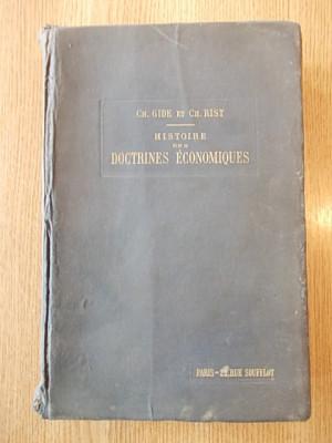 HISTOIRE DES DOCTRINES ECONOMIQUES- GH. GIDE, RIST, 1922, R4A foto