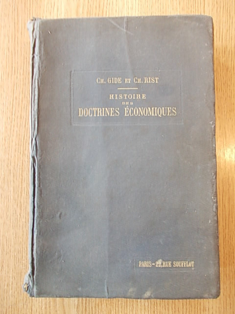 HISTOIRE DES DOCTRINES ECONOMIQUES- GH. GIDE, RIST, 1922, R4A