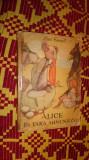 Alice in tara minunilor an 1958/ilustratii/146pagini- carroil lewis