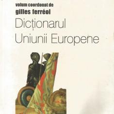 Dictionarul Uniunii Europene - Gilles Ferreol (coord.)