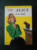 CAROLINE QUINE - ALICE ET LE VISON (limba franceza)