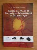 Manual si atlas de perimetrie automatizata in oftalmologie