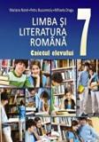 Cumpara ieftin Limba si literatura romana. Caietul elevului cls a VII-a/Mariana Norel, Petru Bucurenciu, Mihaela Dragu, Limba Romana, Aramis