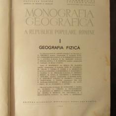 MONOGRAFIA GEOGRAFICA A ROMANIEI VOL. I