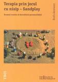 Terapia prin jocul cu nisip - Sandplay. Drumul creator al dezvoltării personalității