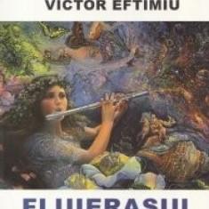 Fluierasul fermecat - Victor Eftimiu
