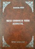VIATA CUVIOSULUI PAISIE AGHIORITUL - Ieromonahul Isaac