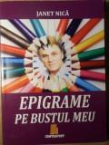 EPIGRAME PE BUSTUL MEU-JANET NICA