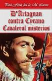 Cumpara ieftin D'Artagnan contra Cyrano - Cavalerul Mystere/Paul Feval fiul, M. Lassez