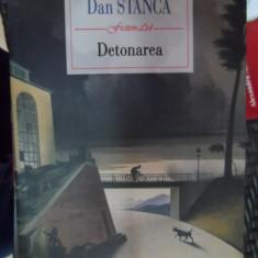 Detonarea - Dan Stanca ,548616
