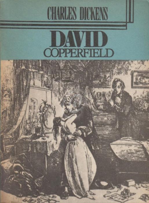 David Copperfield, vol. III (Ed. Cartea romaneasca)