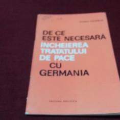 EUGEN PHOEBUS - DE CE ESTE NECESARA INCHEIEREA TRATATULUI DE PACE CU GERMANIA