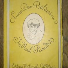 LUCIA DEM.BALACESCU - IN NOUL PARADIS (ILUSTRAT DE AUTOARE)-ED 1-A-1941