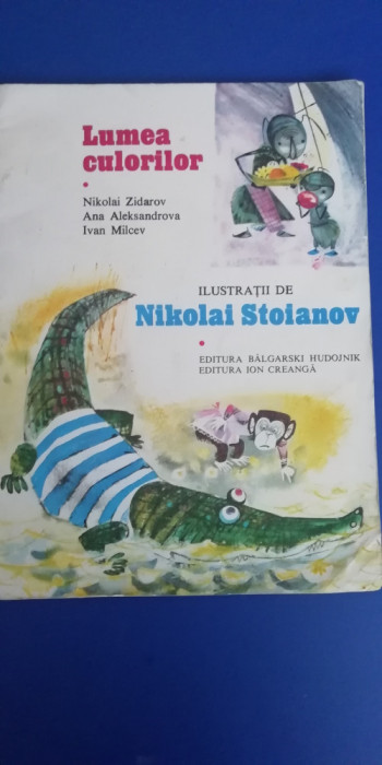 myh 311 - NIKOLAI ZIDAROV - LUMEA CULORILOR - ED 1977