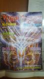 Yoga magazin, Nr. 44, august 2003, Alchimia, Shambala, Yoga în Ungaria, etc.