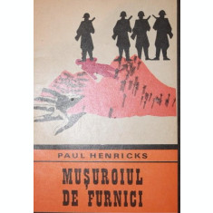 MUSUROIUL DE FURNICI - PAUL HENRICKS