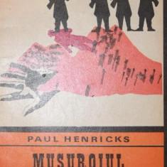 MUSUROIUL DE FURNICI - PAUL HENRICKS
