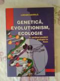 Genetica, evolutionism, ecologie – Lucian Gavrila