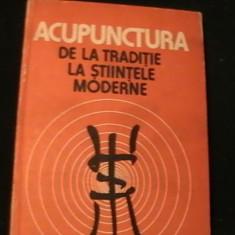 ACUPUNCTURA-DE LA TRADITIE LA STIINTELE MODERNE-DR. D,TRU C.TIN-C.I. TIRGOVISTE-