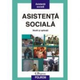 Asistenta sociala. Studii si aplicatii - George Neamtu, Dumitru Stan